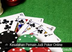 Kesalahan Pemain Judi Poker Online