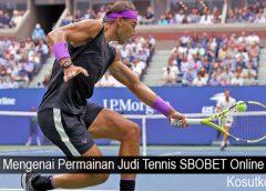 Mengenai Permainan Judi Tennis SBOBET Online